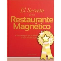El Secreto de un Restaurante Magnético